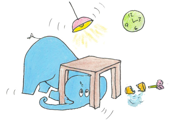 Elephants also hide under tables during earthquakes